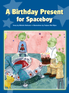 Pioneer Valley Books - A Birthday Present for Spaceboy