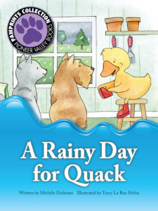 Pioneer Valley Books - A Rainy Day for Quack